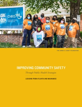 Improving Community Safety Through Public Health Strategies: Lessons From Atlanta and Milwaukee