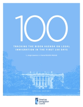 Tracking the Biden Agenda on Legal Immigration in the First 100 Days